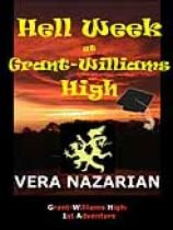 Hell Week at Grant-Williams High by Vera Nazarian book cover