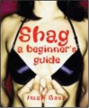 Shag! A Beginner's Guide book cover