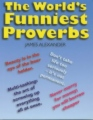 The World's Funniest Proverbs book cover