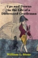 Ups and Downs in the Life of a Distressed Gentleman book cover