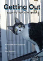 Getting Out - Excerpts From a Cat's Diary by John Woodcock book cover