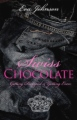 Swiss Chocolate: Getting Dumped and Getting Even book cover