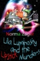 Lila Luminosity and the Lipstick Murders book cover