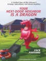 Your Next-Door Neighbor Is a Dragon book cover