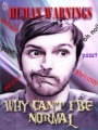 Why Cant I Be Normal? book cover