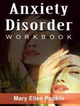 Anxiety Disorder Workbook by Mary Ellen Popkin book cover