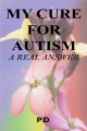My Cure for Autism book cover
