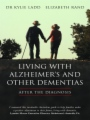 Living with Alzheimer's and other Dementias book cover