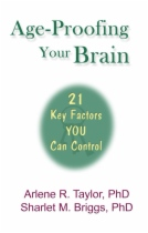 Age-Proofing Your Brain by Arlene R. Taylor Phd and Sharlet M. Briggs Phd book cover