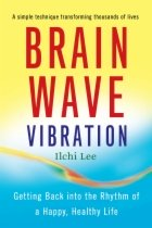 Brain Wave Vibration by Ilchi Lee book cover