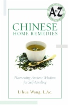 Chinese Home Remedies by Lihua Wang LAc book cover