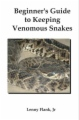 Beginner's Guide to Keeping Venomous Snakes book cover