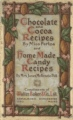 Chocolate and Cocoa Recipes AND Home Made Candy Recipes book cover