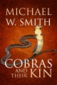 Cobras and Their Kin book cover