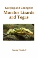 Keeping and Caring for Monitor Lizards and Tegus book cover