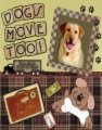 Dogs Move Too! book cover.