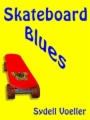 Skatebaord Blues book cover