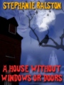 A House Without Windows or Doors book cover
