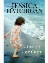Almost Perfect by Jessica Hatchigan book cover