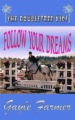 Follow Your Dreams- The Doubletree Kids Series book cover