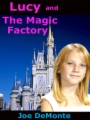 Lucy and The Magic Factory book cover