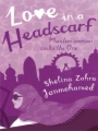 Love in a Headscarf - Muslim woman seeks the One book cover