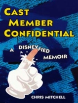 Cast Member Confidential by Chris Mitchell book cover