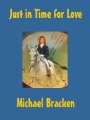 Just in Time for Love book cover