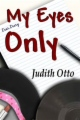 My Eyes Only book cover