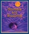 Animals Are Sleeping book cover.