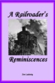 A Railroader's Reminiscences book cover