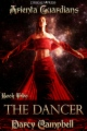 The Dancer: Arienta Guardians Book 2 book cover