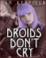 Droids Don't Cry book cover