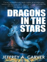 Dragons In The Stars by Jeffrey A. Carver book cover
