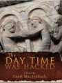 The Day Time Was Hacked book cover