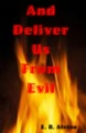 And Deliver Us From Evil book cover