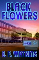 Black Flowers by E. F. Watkins book cover