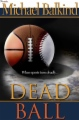 Dead Ball book cover