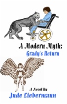 A Modern Myth: Grady's Return by Jude Liebermann book cover