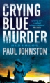 Crying Blue Murder book cover
