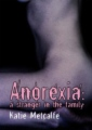 Anorexia - A Stranger in the Family book cover