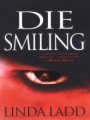 Die Smiling book cover