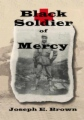 Black Soldier of Mercy book cover