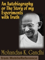 An Autobiography or The Story of my Experiments with Truth by Mohandas K. Gandhi book cover